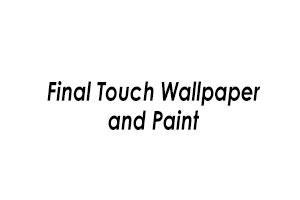 Final Touch Wallpaper & Paint
